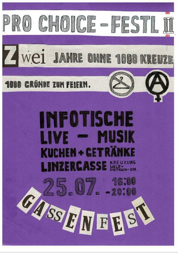 Lila Flyer fürs Pro Choice Festl 2. Zwei Jahre ohne 1000 Kreuze, 1000 Gründe zum Feiern. Infotische, Live Musik, Kuchen und Getränke. Linzergasse, Kreuzung Wolf-Dietrich-Straße.